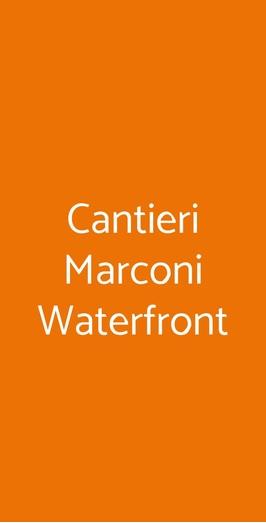 Cantieri Marconi Waterfront, Roma