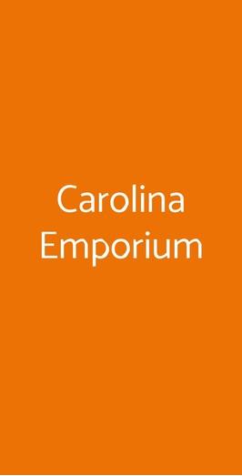 Carolina Emporium, Roma