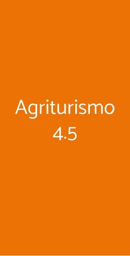Agriturismo 4.5, Roma