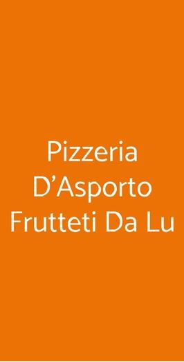 Pizzeria D'asporto Frutteti Da Lu, Ferrara