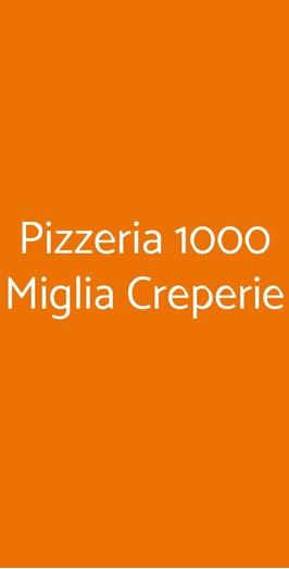 Pizzeria 1000 Miglia Creperie, Ferrara