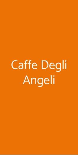 Caffe Degli Angeli, Roma