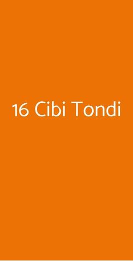 16 Cibi Tondi, Roma