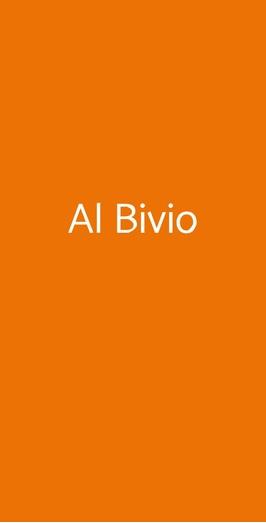 Al Bivio, Roma