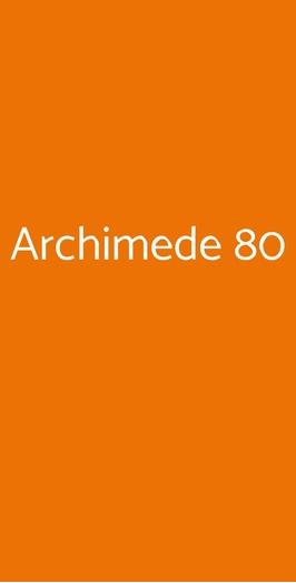 Archimede 80, Roma