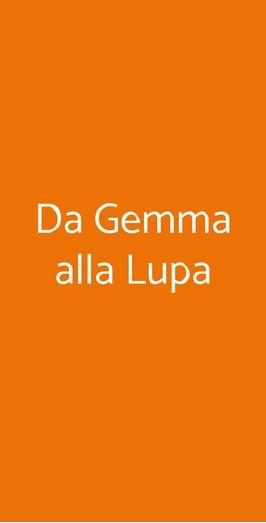 Da Gemma Alla Lupa, Roma