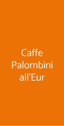 Caffe Palombini All'eur, Roma