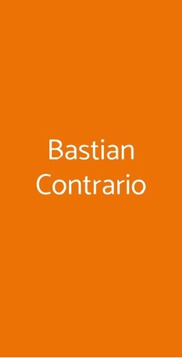 Bastian Contrario, Roma