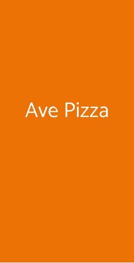 Ave Pizza, Roma