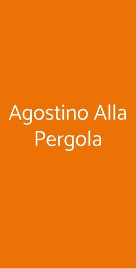 Agostino Alla Pergola, Roma