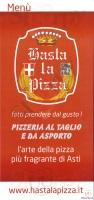 Hasta La Pizza, Asti