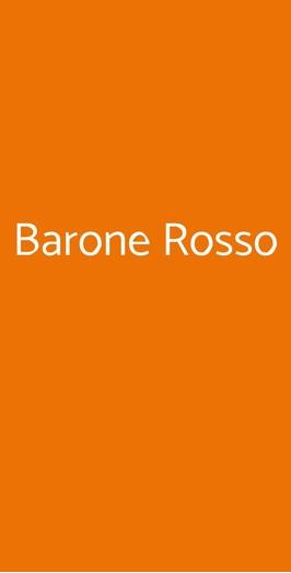 Barone Rosso, Roma