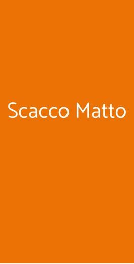 Scacco Matto, Vernole