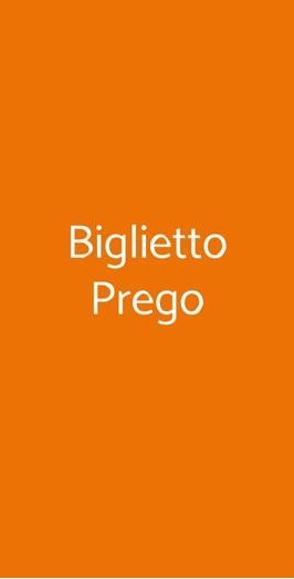 Biglietto Prego, Roma