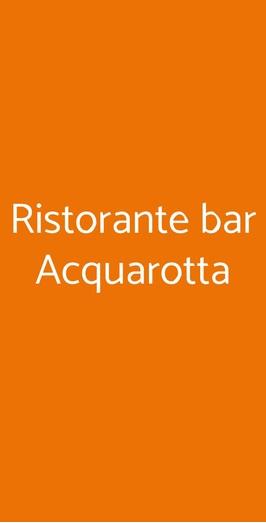 Ristorante Bar Acquarotta, Lesina
