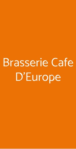 Brasserie Cafe D'europe, Aosta