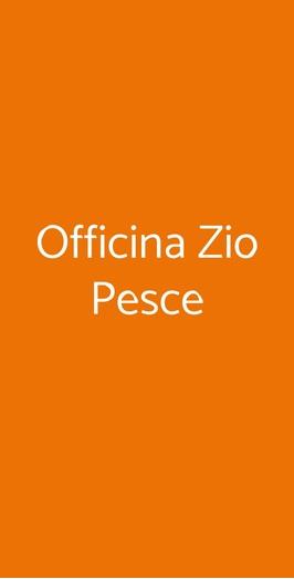 Officina Zio Pesce A Caserta Menù Prezzi Recensioni Del Ristorante